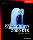 Microsoft SQL Server 2000 DTS Step by Step