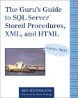 The Guru's Guide to Stored Procedures, XML and HTML