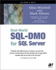 Real-World SQL-DMO for SQL Server, by Allan Mitchell and Mark Allison