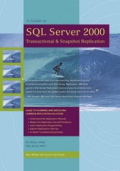 Click here to buy: A guide to SQL Server 2000 Transactional & Snapshot Replication